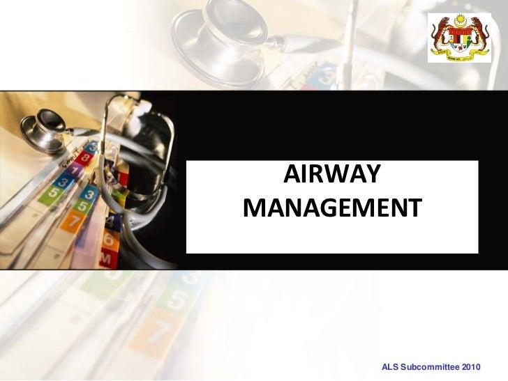 AIRWAYMANAGEMENT       ALS Subcommittee 2010