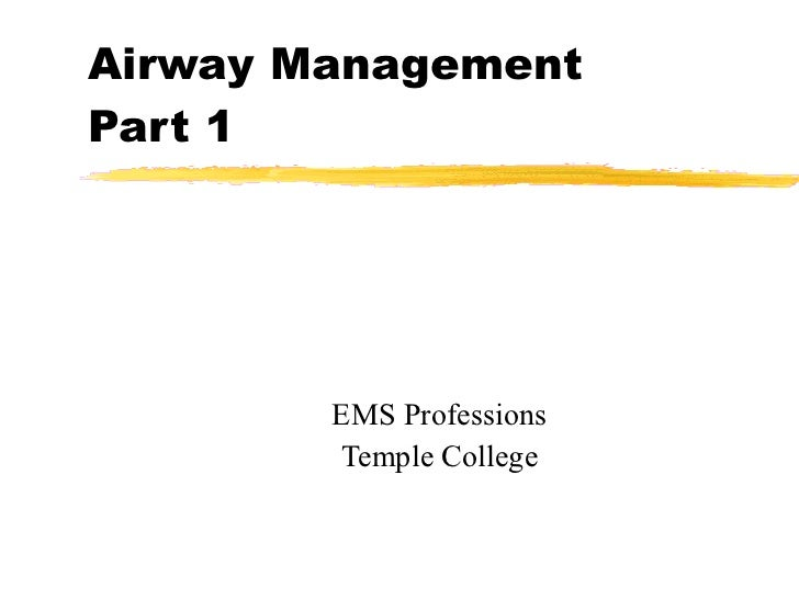 Airway Management Part 1 EMS Professions Temple College