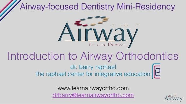 Airway Mini-residency: Intro to Airway Orthodontics