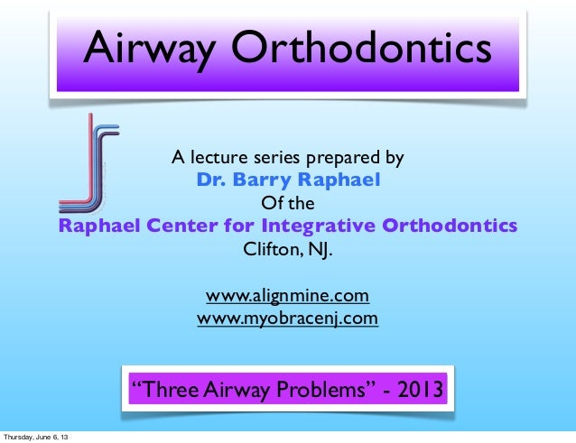 Airway ortho 1 the three airway problems
