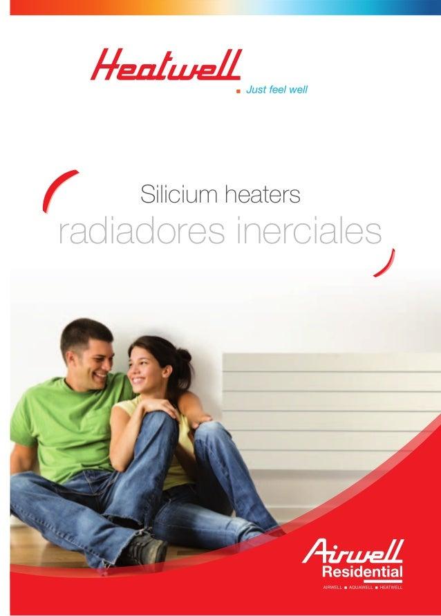 Silicium heaters radiadores inerciales