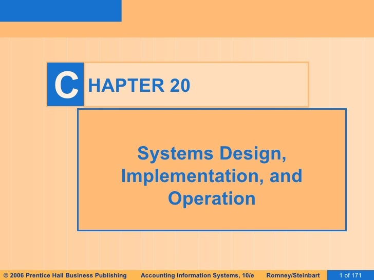 HAPTER 20 Systems Design, Implementation, and Operation