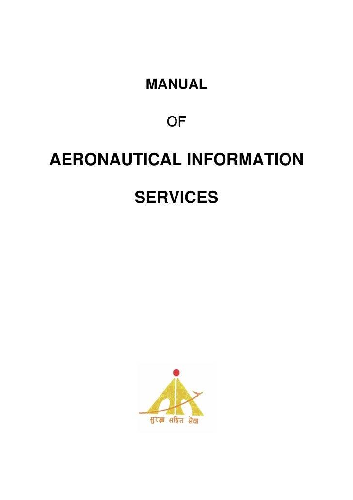 MANUAL           OFAERONAUTICAL INFORMATION        SERVICES