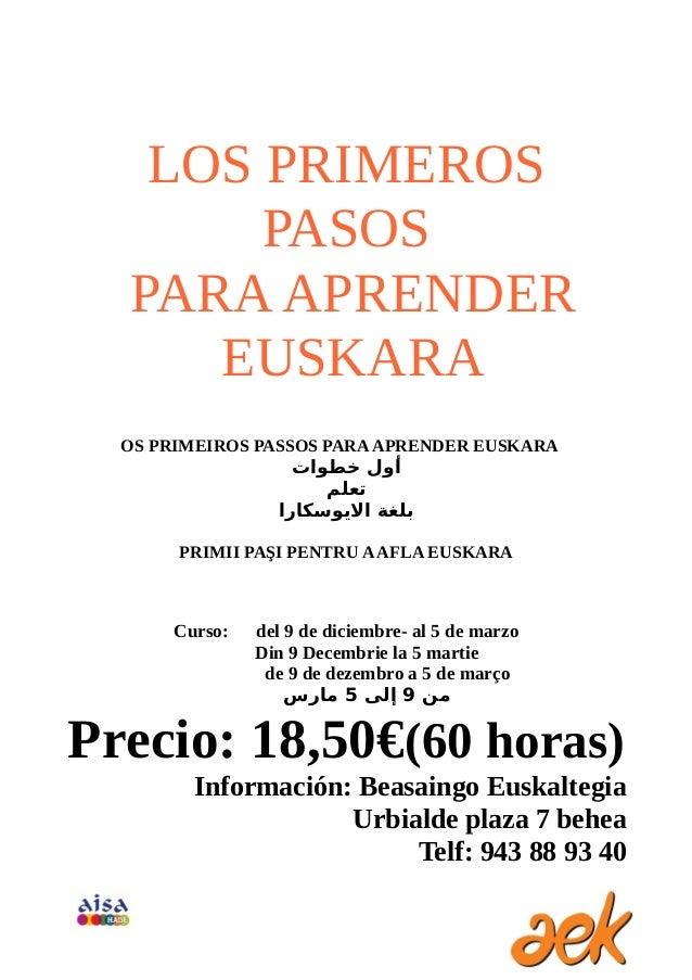 LOS PRIMEROS PASOS PARA APRENDER EUSKARA OS PRIMEIROS PASSOS PARA APRENDER EUSKARA  أول خطوات تعلم بلغة الويوسكارا P...