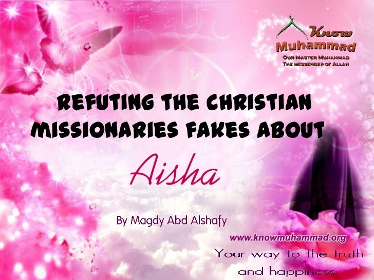 Aisha, the wife of the prophet