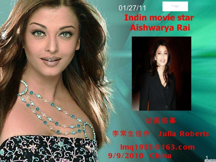 Indin movie star  Aishwarya Rai 动画临摹 李常生佳作  Julia Roberts lmq1935@163.com  9/9/2010  China 1 01/27/11