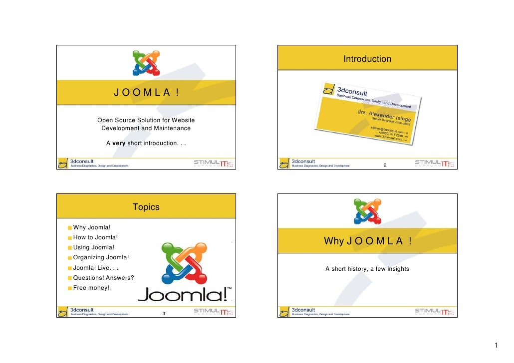 Introduction                  JOOMLA !           Open Source Solution for Website           Development and Maintenance   ...