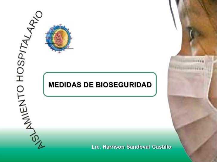 Lic. Harrison Sandoval Castillo MEDIDAS DE BIOSEGURIDAD