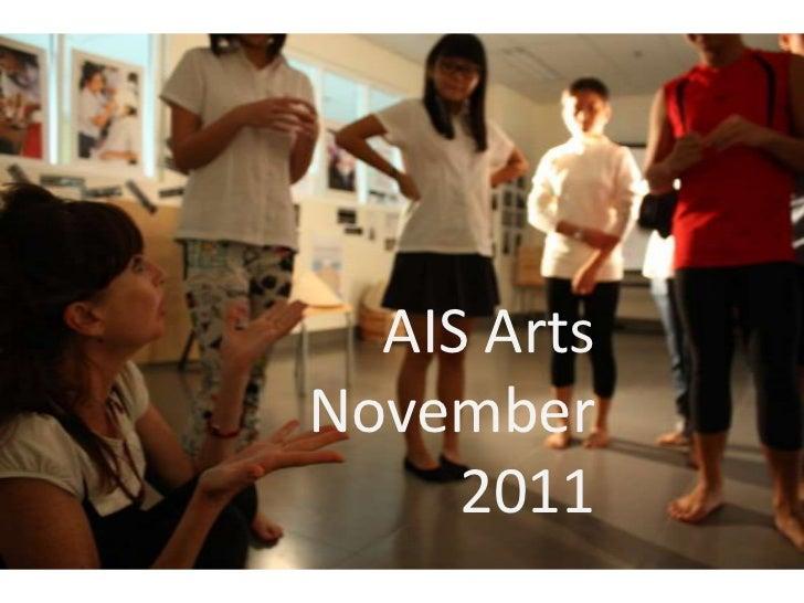 AIS Arts November 2011