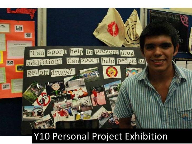 Y10 Personal Project Exhibition