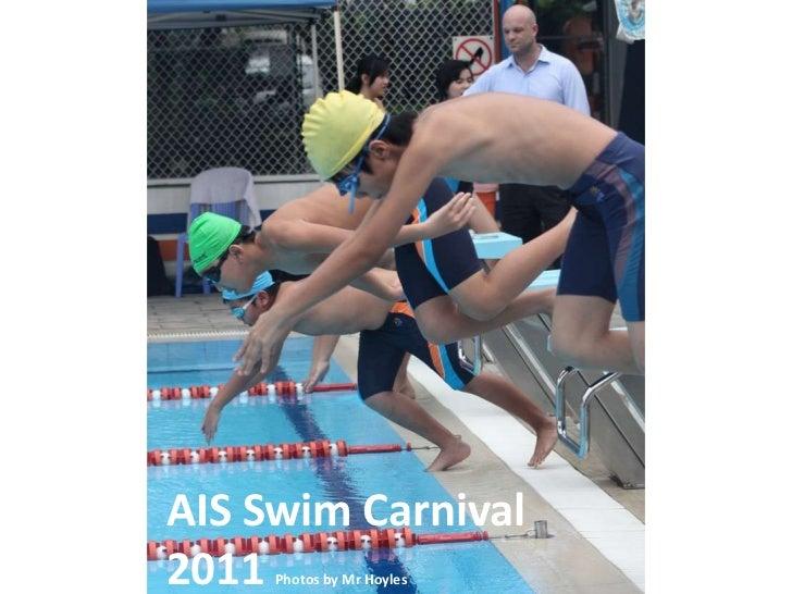 AIS Swim Carnival2011 Photos by Mr Hoyles