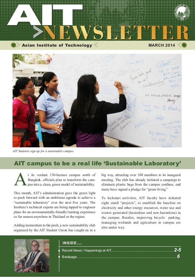 1  MARCH 2014  Asian Institute of Technology    MARCH 2014  AIT Students sign up for a sustainable campus.  AIT campus to...