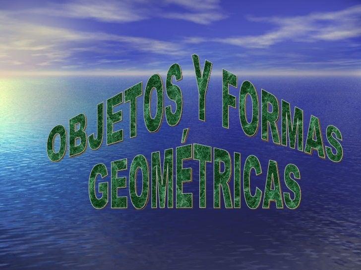 Cuerpos y formas geométricas
