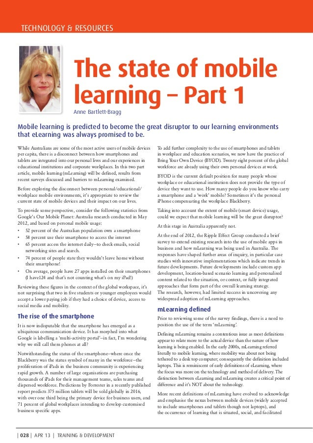 TECHNOLOGY & RESOURCES| 028 | APR 13 | TRAINING & DEVELOPMENTMobile learning is predicted to become the great disruptor to...