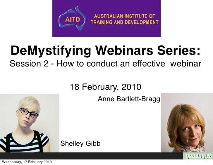 DeMystifying Webinars Series:     Session 2 - How to conduct an effective webinar                                  18 Febr...