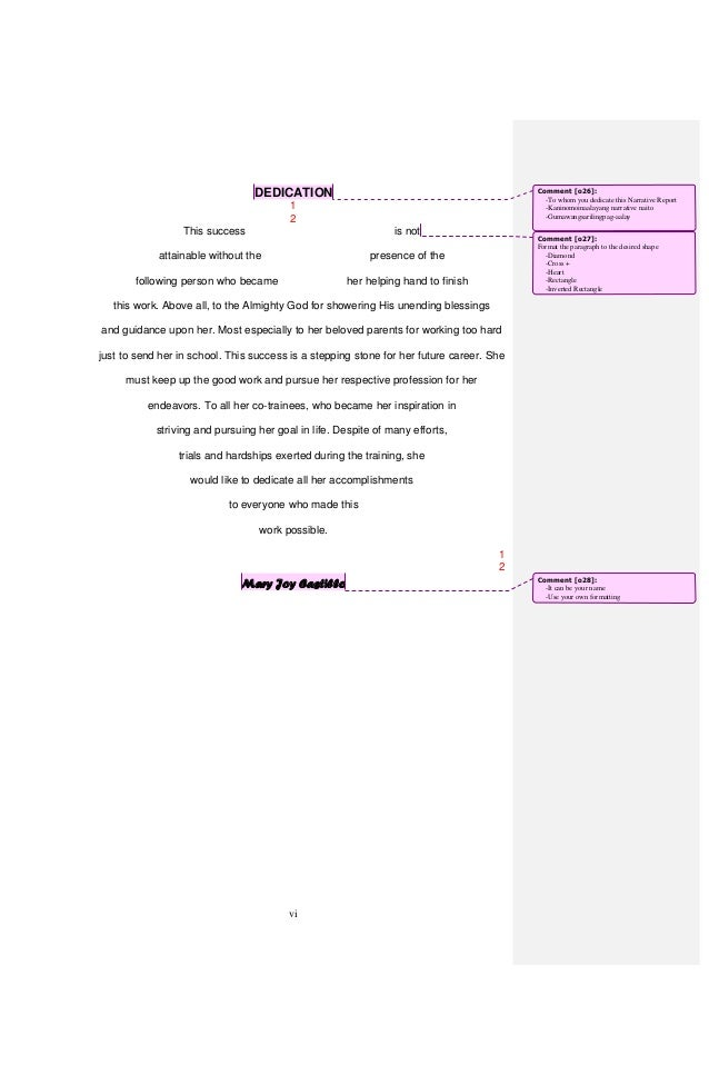 narrative report dedication Xin's work ethic, dedication, and achievement exemplify what it means to be a   also, she encourages students to discover potential literature for book reports,.