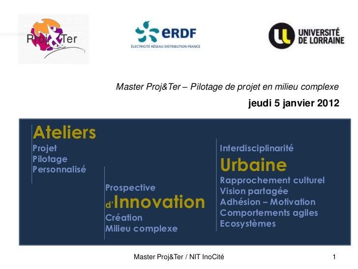 Master Proj&Ter – Pilotage de projet en milieu complexe                                                       jeudi 5 janv...