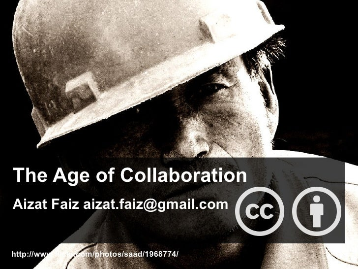 Aizat faiz   the age of collaboration