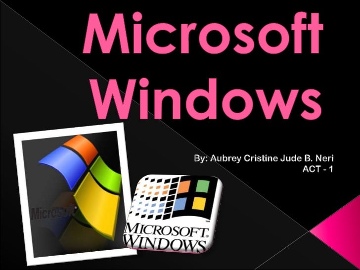    Microsoft Windows is a series of operating systems produced    by Microsoft.   It is also the most popular operating ...