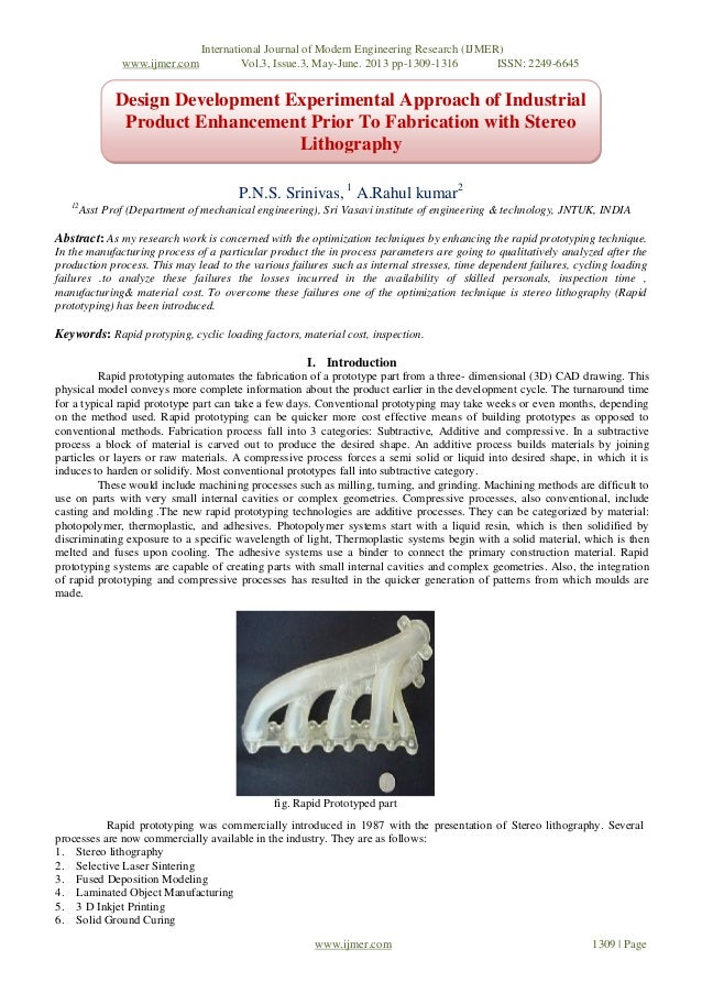 Design Development Experimental Approach of Industrial Product Enhancement Prior To Fabrication with Stereo Lithography