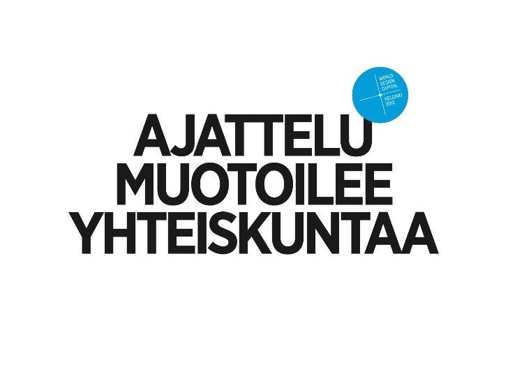 Ajattelu muotoilee yhteiskuntaa | Helsingin yliopisto