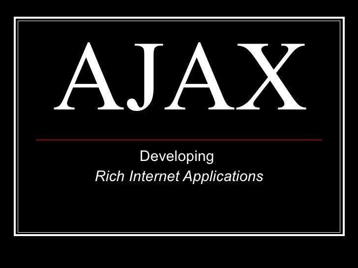 AJAX Developing  Rich Internet Applications -- Luqman Shareef