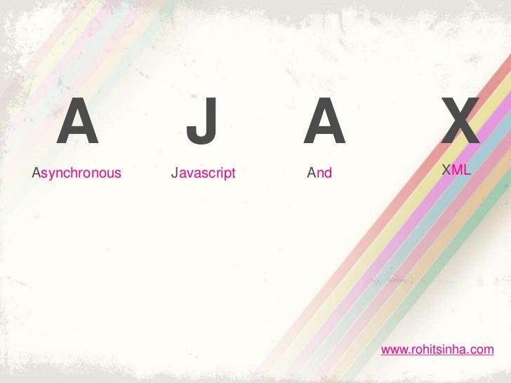 A             J          A              XAsynchronous   Javascript   And            XML                                  w...
