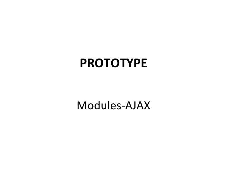 PROTOTYPE Modules-AJAX