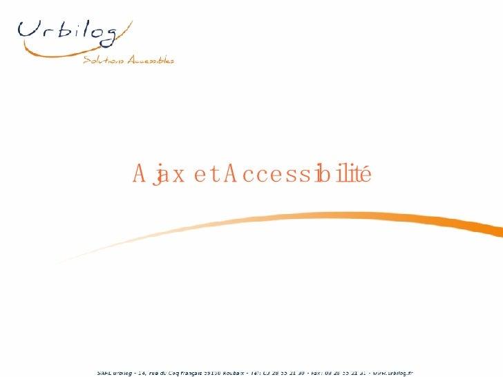 Ajax et Accessibilité