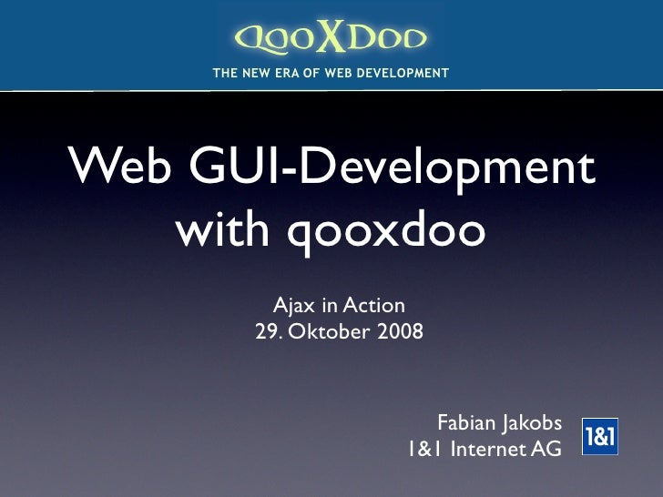 Ajax In Action 2008 - Gui Development With qooxdoo