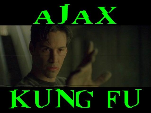 Ajax Kung Fu