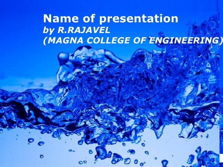 Name of presentation by R.RAJAVEL (MAGNA COLLEGE OF ENGINEERING)