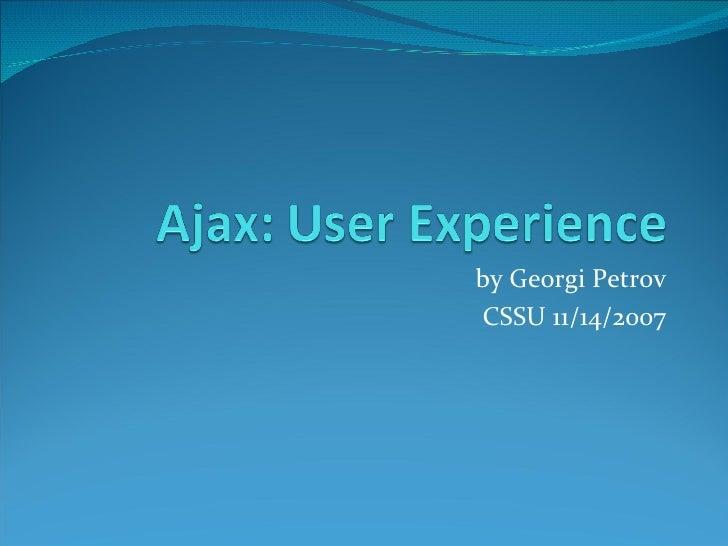 Ajax: User Experience