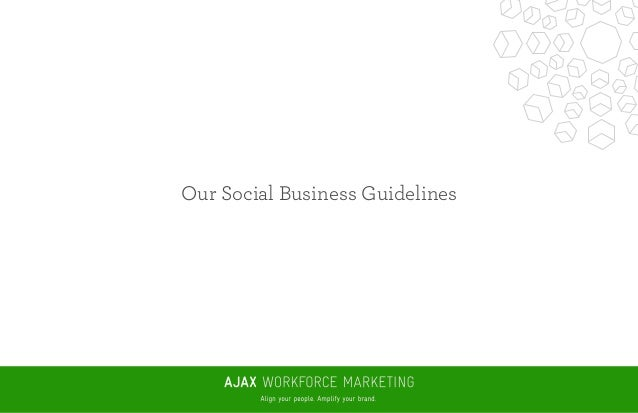 Our Social Business Guidelines