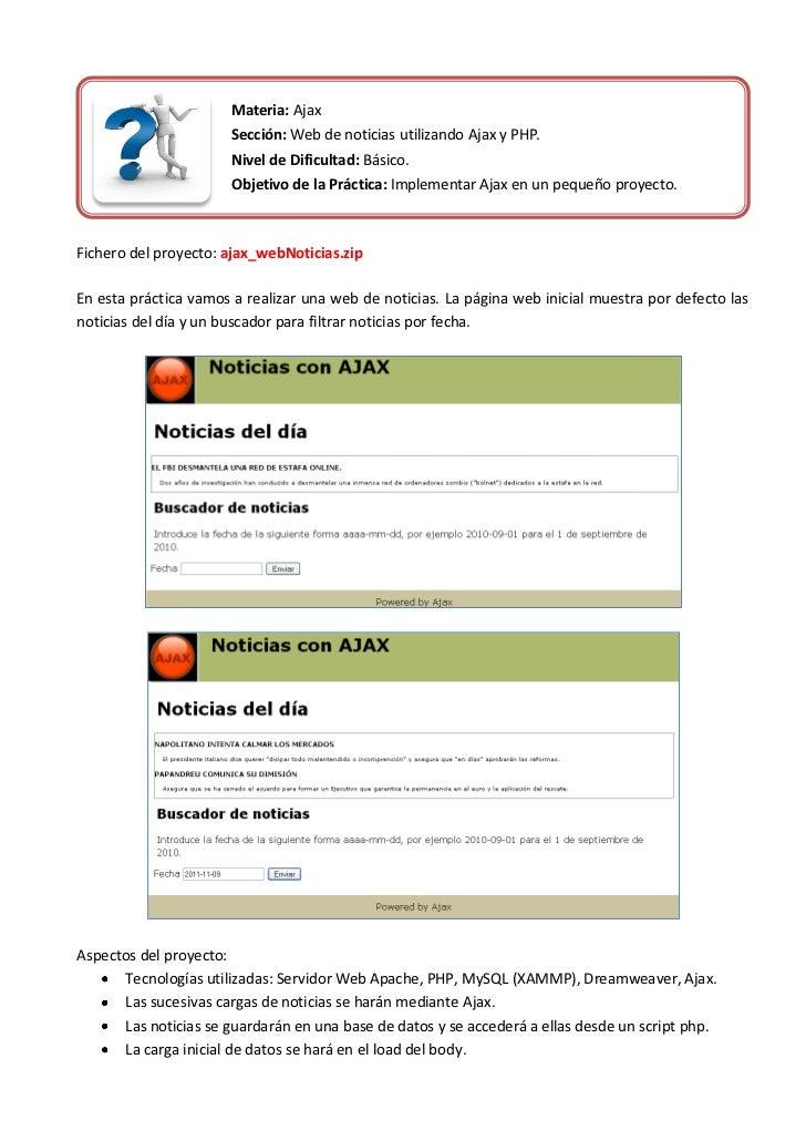 Materia: Ajax                       Sección: Web de noticias utilizando Ajax y PHP.                       Nivel de Dificul...