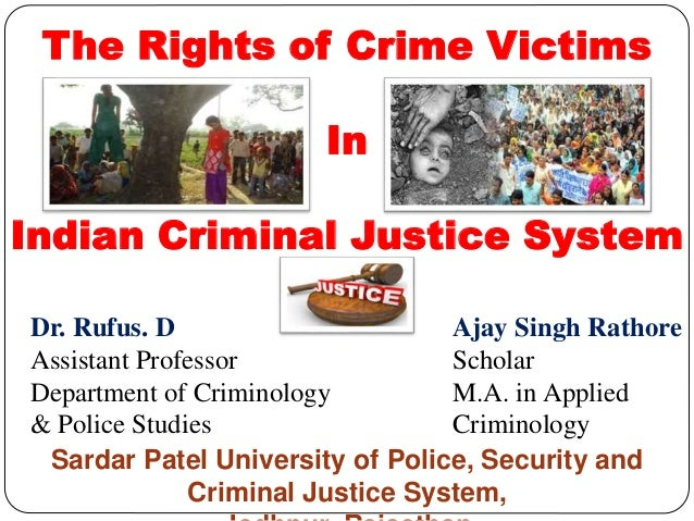 case study on criminal justice system in india Digital evidence and the us criminal justice system of the criminal justice system with respect to digital and the final case highlights the challenges for.