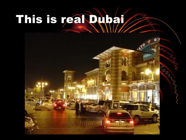 This is real Dubai