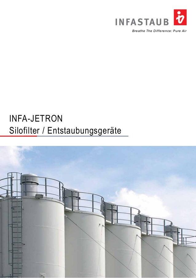 INFASTAUB  Breathe The Difference: Pure Air  INFA-JETRON  Silofilter / Entstaubungsgeräte