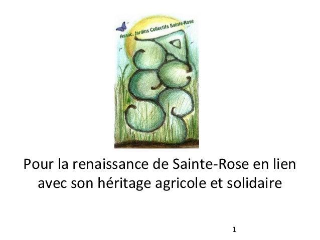 Pour la renaissance de Sainte-Rose en lien avec son héritage agricole et solidaire 1
