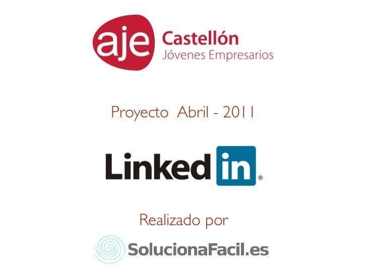 Proyecto Abril - 2011    Realizado por