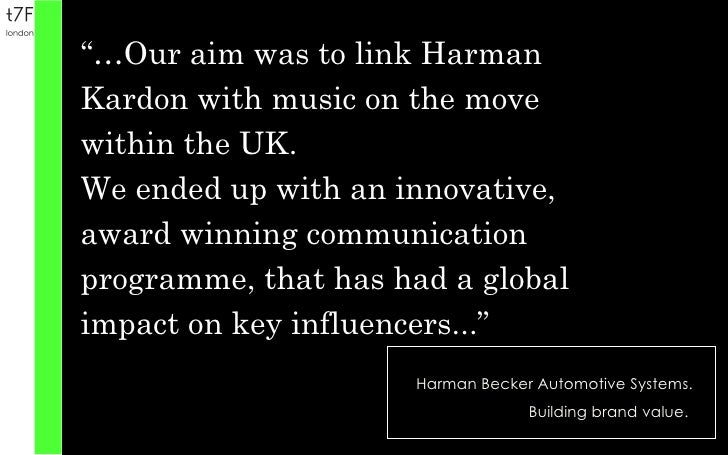 """Harman Becker Automotive Systems. Building brand value.  """"… Our aim was to link Harman Kardon with music on the move withi..."""