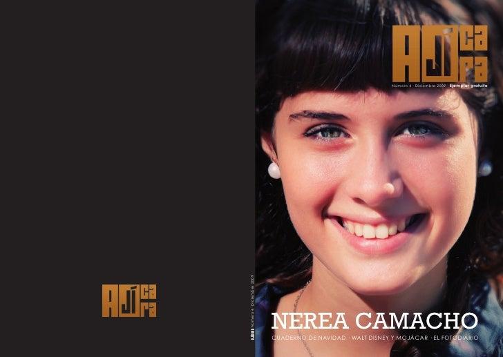 Número 4 · Diciembre 2009 · Ejemplar gratuito     NEREA CAMACHO CUADERNO DE NAVIDAD · WALT DISNEY Y MOJÁCAR · EL FOTODIARIO