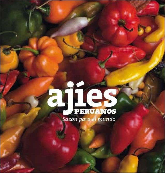 ajíes peruanos  Sazón para el mundo