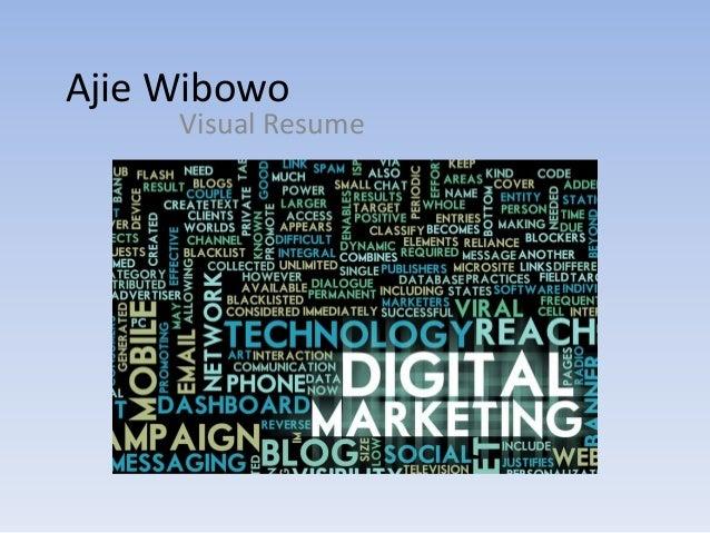 Ajie Wibowo  Visual Resume