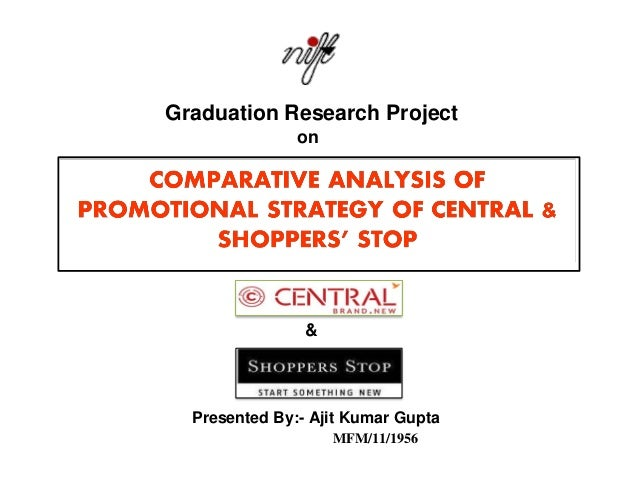 Comparative Analysis of Promotional Strategy of Central and Shoppers Stop