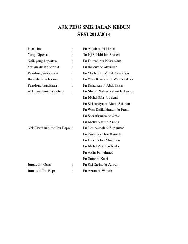 AJK PIBG SMK JALAN KEBUN                               SESI 2013/2014Penasihat                  :     Pn Alijah bt Md DomY...