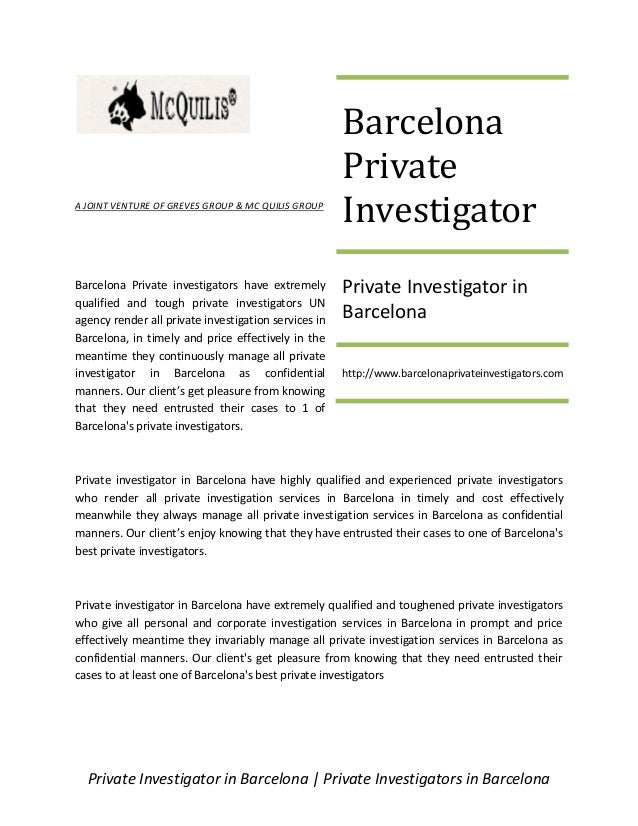 Private Investigator in Barcelona   Private Investigators in Barcelona A JOINT VENTURE OF GREVES GROUP & MC QUILIS GROUP B...
