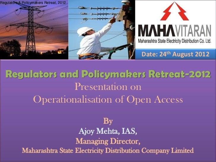 Regulators & Policymakers Retreat, 2012                                                               Date: 24th August 20...