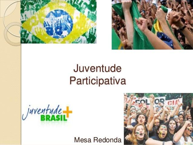 JuventudeParticipativaMesa Redonda