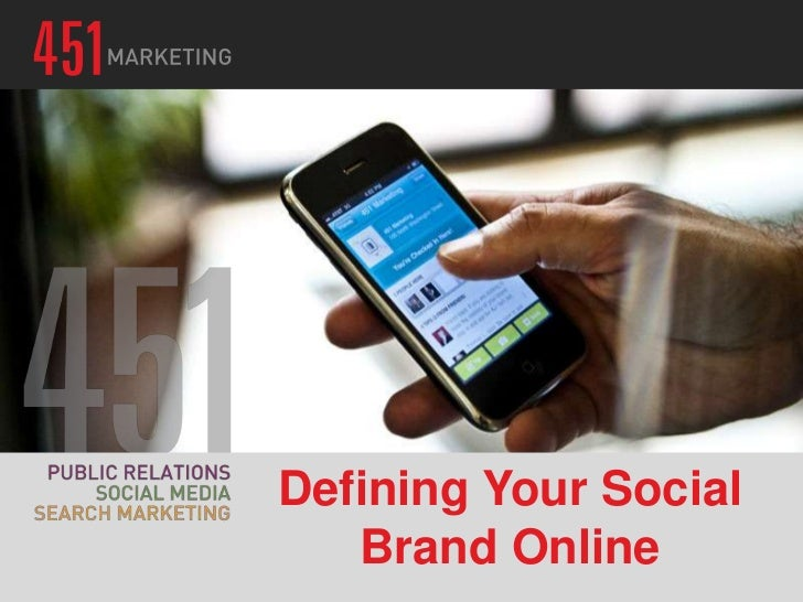 Defining Your Social   Brand Online